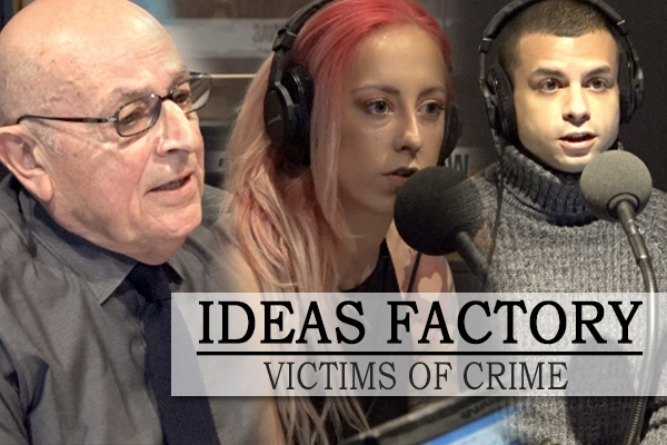 IDEAS FACTORY: Three victims of crime join Neil Mitchell in studio