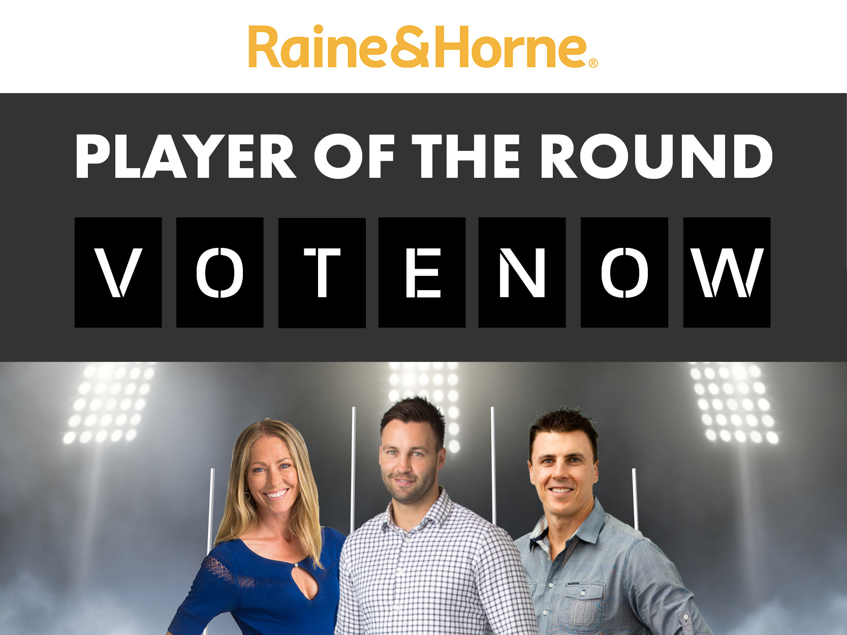 FINAL RESULTS: Raine & Horne Player of the Round