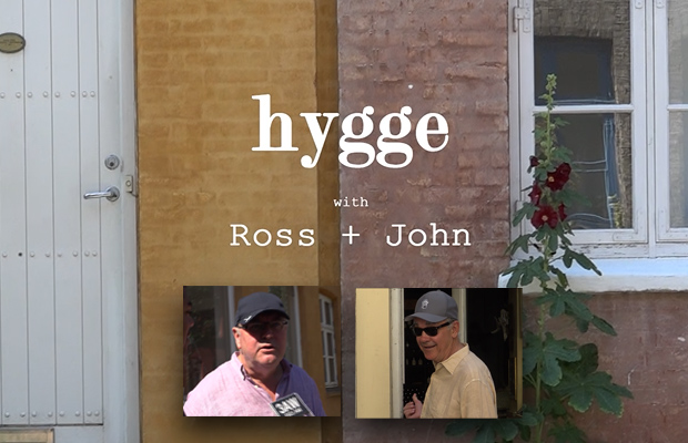Article image for Ross and John search for Hygge – and find it!