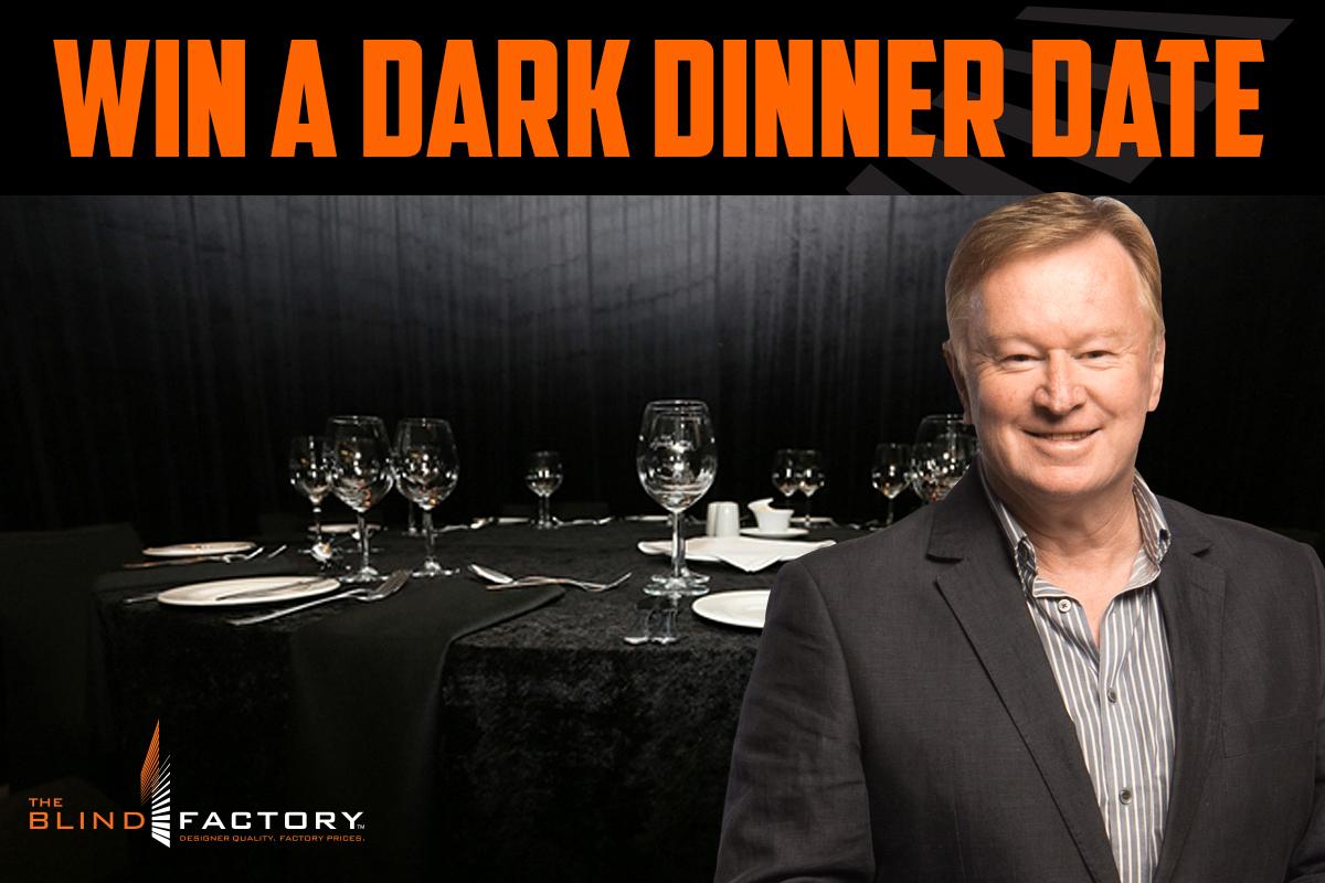 WIN A Dark Dinner Date!