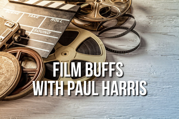 Film Buffs with Paul Harris, October 30